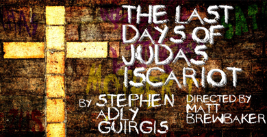 """Dreamwell's """"The Last Days of Judas Iscariot"""""""