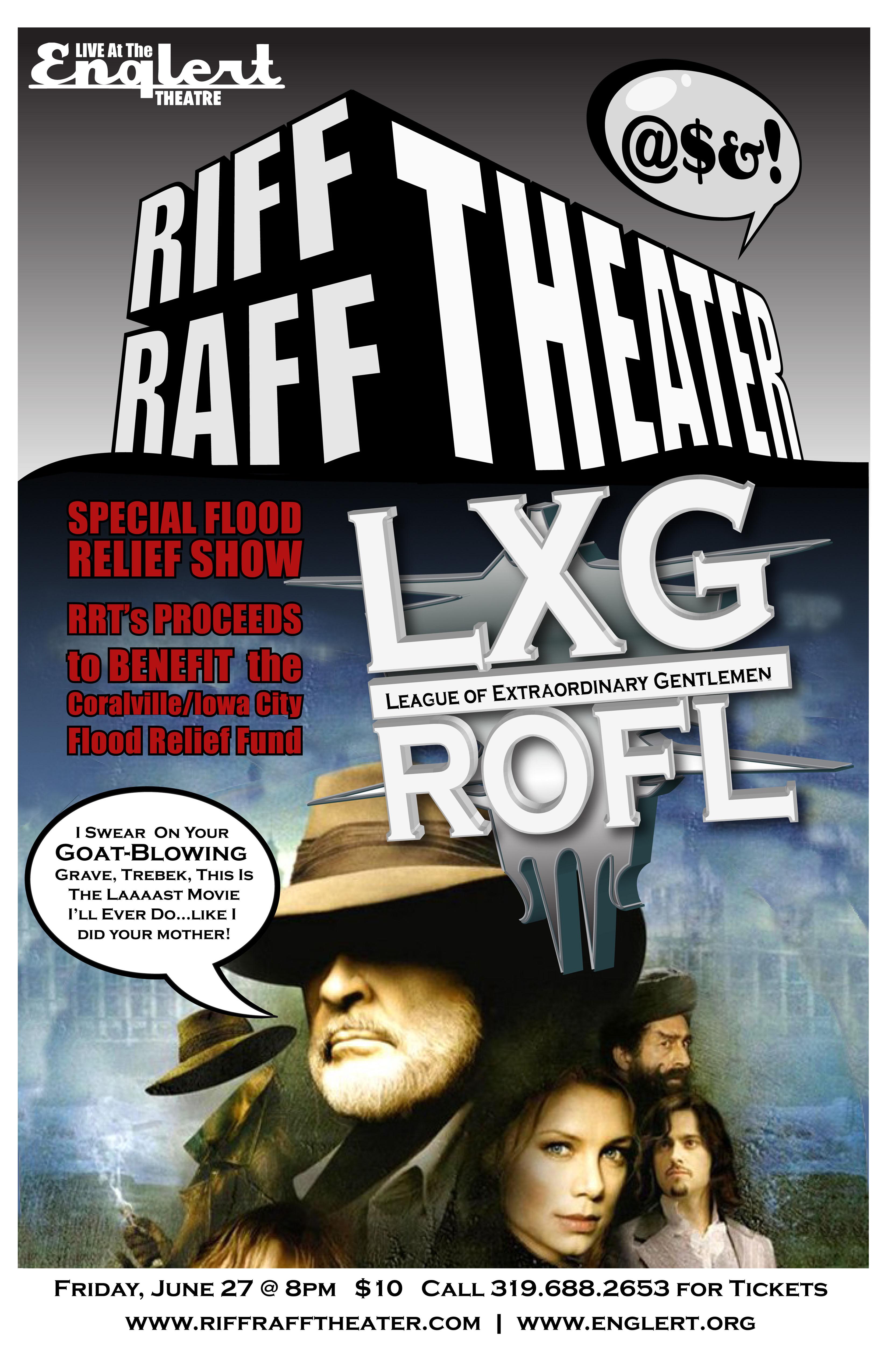Riff Raff Theater Presents: League of Extraordinary Gentlemen (LXG)